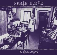 Peste Noire - La Chaise-Dyable